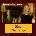 friendsfavz, Blog Challenge day 1